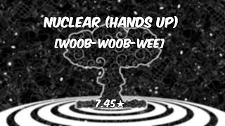 Zomboy - Nuclear (Hands Up) [Woob-Woob-Wee] +HD,DT
