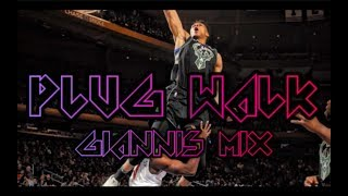 "Giannis Antetokounmpo Mix: ""Plug Walk"" (Rich The Kid)"