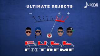 "Ultimate Rejects - Full Extreme ""2017 Soca"" (Trinidad)"