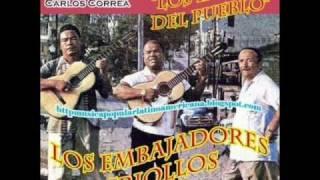 Los Embajadores Criollos - Tus pretensiones