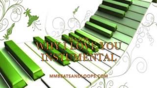 Major- Why I Love You Instrumental