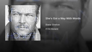 Blake Shelton - She's Got A Way With Words (Official) Cover Tutorial Lyrics Chords