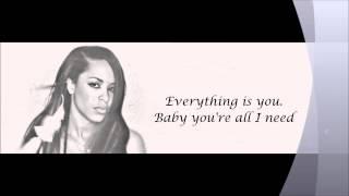 Aaliyah - All I Need Lyrics HD