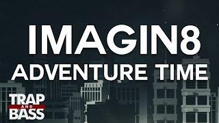 Imagin8 - Adventure Time