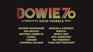 BOWIE 70 - David Fonseca