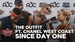 The Outfit: Since Day One ft. Chanel West Coast // A3C