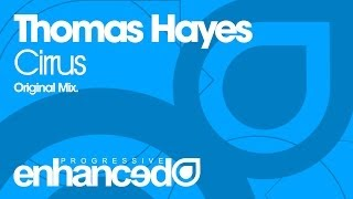 Thomas Hayes - Cirrus (Original Mix) [OUT NOW]