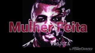 Projota - Mulher Feita (Audio Oficial)