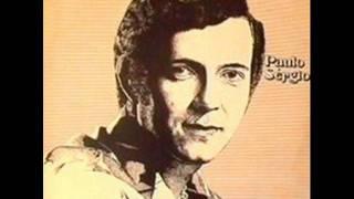Paulo Sérgio - Lembranças