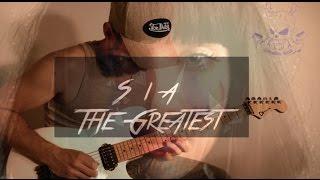 Sia - The Greatest - Electrique Guitare cover ( tablature dispo )