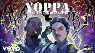 Lil Mosey, BlocBoy JB - Yoppa (Official Audio)