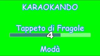 Karaoke Italiano - Tappeto di Fragole - Modà ( Testo )