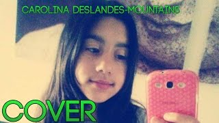 COVER- CAROLINA DESLANDES FT. AGIR (MOUNTAINS)