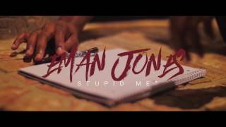 Eman Jones - Stupid Me (Prod. By Dj Martee Mcfly)