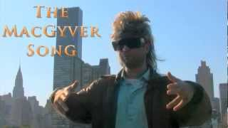 MacGyver - The MacGyver Song by Eric Bert