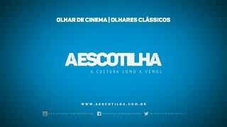 """Mostra """"Olhares Clássicos""""   Festival Olhar de Cinema    A Escotilha"""