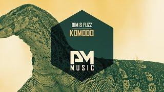 Dim & Fuzz - Komodo