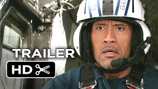 San Andreas Official Trailer #1 (2015) - Dwayne Johnson Movie HD
