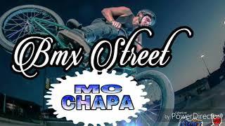 BMX STREET MC CHAPA (Santa producciones)