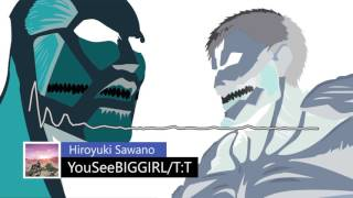 YouSeeBIGGIRL/T:T (ANIME VERSION) [320kbps] [1080p] Attack on Titan OST