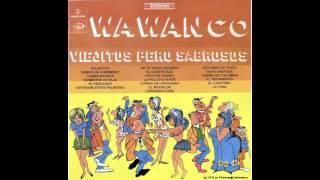 Los Wawanco - La tuna