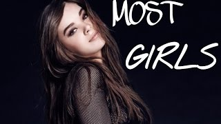 Hailee Steinfeld - Most Girls (Lyrics)