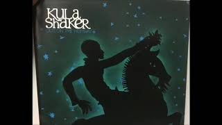 Kula Shaker - Out On The Highway (Promo Version)
