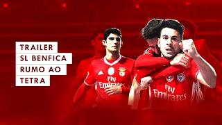 Trailer - Benfica, Rumo Ao Tetra