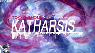 """Tokyo Ghoul: Re Trap Remix - """"Katharsis"""" 