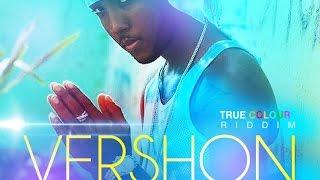 Vershon - Watch Yu Self (Raw) True Colours Riddim - November 2015