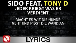SIDO FEAT. TONY D - JEDER KRIEGT WAS ER VERDIENT AGGROTV LYRICS KARAOKE (OFFICIAL VERSION)
