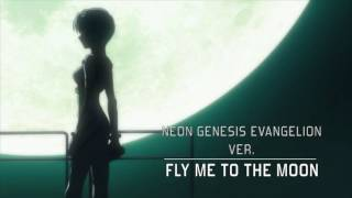 Fly Me To The Moon - Neon Genesis Evangelion {Cover}