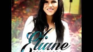 Eliane Fernandes - Vou abraçar Jesus