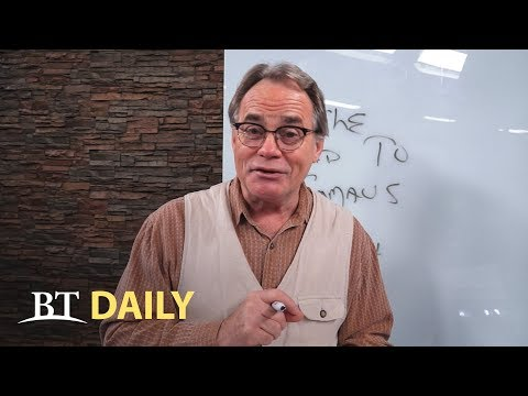 BT Daily: Lessons on the Road to Emmaus - Part 1
