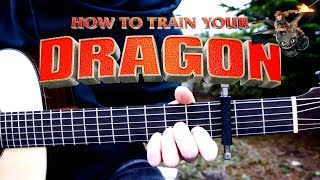 How To Train Your Dragon Main Theme - Fingerstyle Guitar Cover