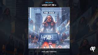 FBG Duck - When I See You [Look At Me 2]