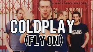 Coldplay- O (Fly On) Lyrics Video