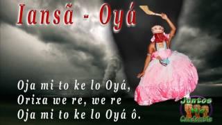 Cantiga de Yansã ⁄ Oyá Orixá  - com Letra Yoruba + tradução