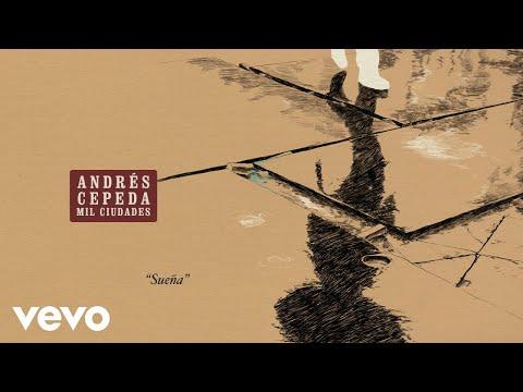 Suena de Andres Cepeda Letra y Video