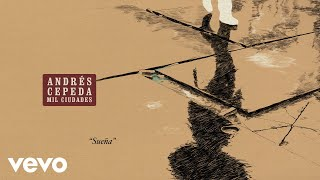 Andrés Cepeda - Sueña (Cover Audio)