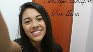 Contigo siempre/ Que lloro (cover) Diana Salas