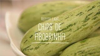 Chips de abobrinha | Receitas Saudáveis - Lucilia Diniz