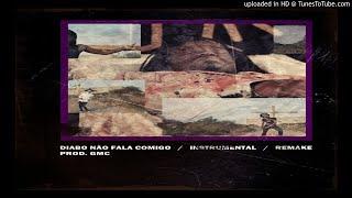 Diabo Não Fala Comigo (Instrumental Remake) Prod. GMC