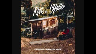 Chronixx & Federation Sound - Spanish Town Rockin' + (Download)
