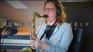 Isn´t She Lovely - Tenor Saxophone