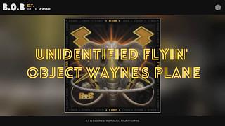 B.o.B - E.T. Ft. Lil Wayne (Lyrics) 2017
