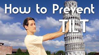 How to Prevent Tilt