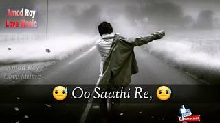 O Saathi Re Tere Bina Bhi Kya Jeena Tere Bina Bhi Kya Jeena By Amod Roy Love Music