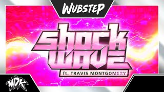 MDK ft. Travis Montgomery - Shockwave
