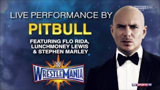 Wrestlemania 33 Live Performance by Pitbull, FLO RIDA, Lunchmoney Lewis & Stephen Marley